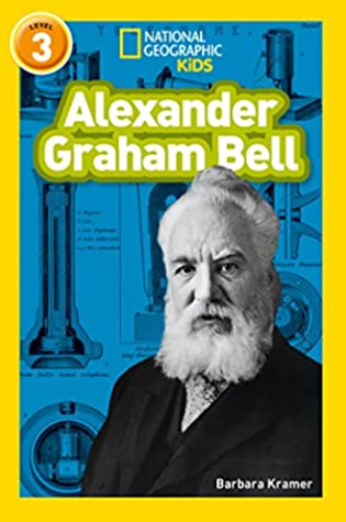 National Geographic Reader Level 3 : Alexander Graham Bell - Paperback