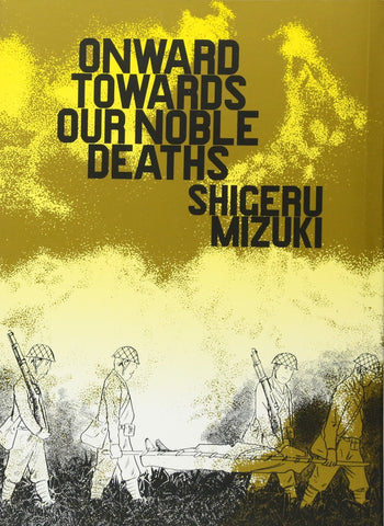 Onward Towards Our Noble Deaths - Paperback