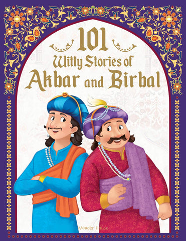 101 Witty Stories Of Akbar and Birbal - Collection Of Humorous Stories For Kids - Paperback