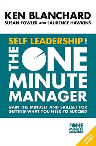 Self Leadership and the One Minute Manager - Paperback