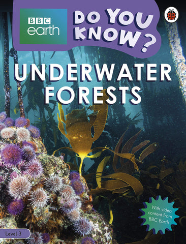 BBC Earth Do You Know? Level 3 – Underwater Forests - Paperback