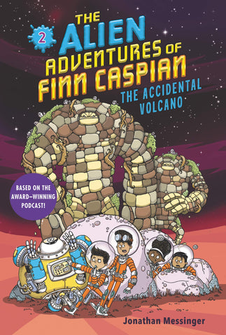 The Alien Adventures of Finn Caspian #2: The Accidental Volcano - Paperback