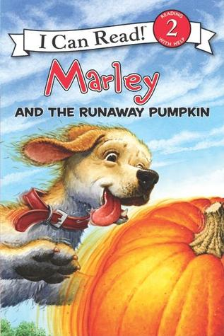 I Can Read Level 2 : Marley and the Runaway Pumpkin - Paperback