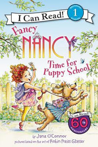I Can Read Level 1 : Fancy Nancy: Time for Puppy School - Paperback