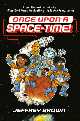Once Upon a Space-Time! - Hardback