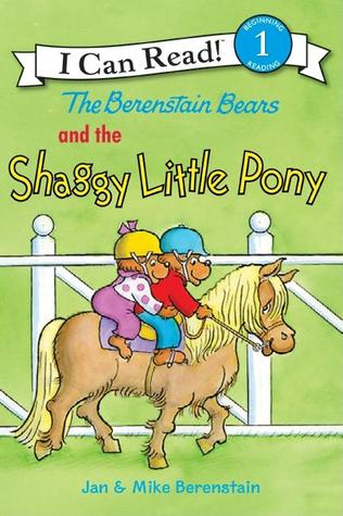 I Can Read Level 1 : The Berenstain Bears and the Shaggy Little Pony - Paperback