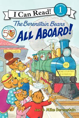 I Can Read Level 1 : The Berenstain Bears All Aboard! - Paperback