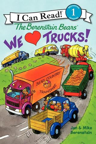 I Can Read Level 1 : The Berenstain Bears: We Love Trucks! - Paperback