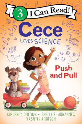 CECE LOVES SCIENCE: PUSH AND PULL - Kool Skool The Bookstore