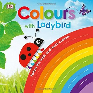 Colours with a Ladybird: Follow the Trails and Learn Colours - Kool Skool The Bookstore