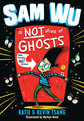 Sam Wu Is NOT Afraid of Ghosts! - Paperback