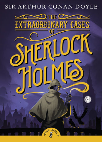 Puffin Classic : The Extraordinary Cases of Sherlock Holmes - Paperback