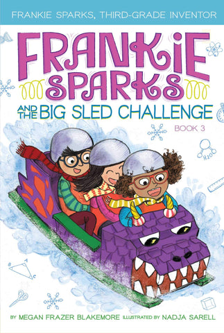 Frankie Sparks #3 : And the Big Sled Challenge - Paperback