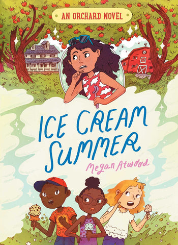 An Orchard Novel #1 : Ice Cream Summer - Hardback