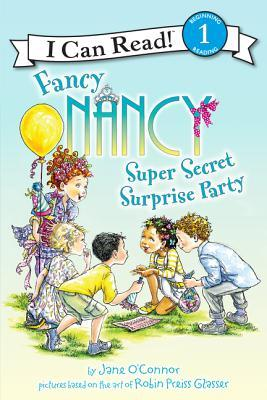 FANCY NANCY: SUPER SECRET SURPRISE PARTY - Kool Skool The Bookstore
