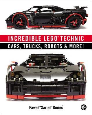 Incredible Lego Technic: Cars, Trucks, Robots & More! - Kool Skool The Bookstore