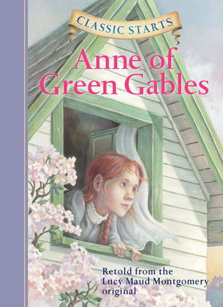 CLASSIC STARTS : ANNE OF GREEN GABLES - Kool Skool The Bookstore