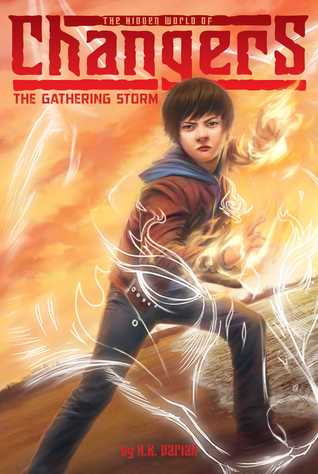 The Hidden World of Changers #1 : The Gathering Storm - Paperback