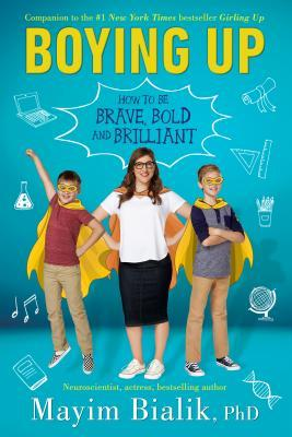 BOYING UP : HOW TO BE BRAVE BOLD AND BRILLIANT - Kool Skool The Bookstore