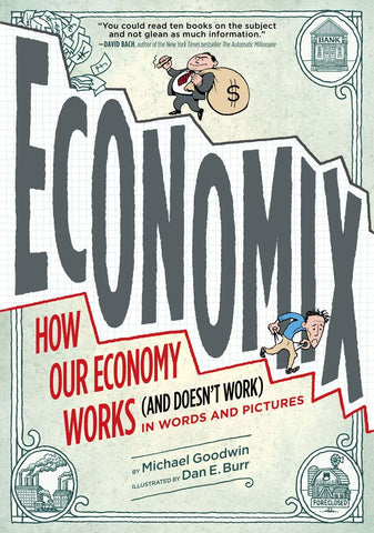 Economix: How and Why Our Economy Works  - Paperback