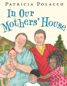 In Our Mothers' House - Hardback