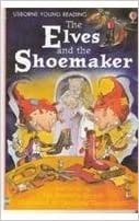 Usborne Young Reading Lev-1 : The Elves and the Shoemaker - Kool Skool The Bookstore