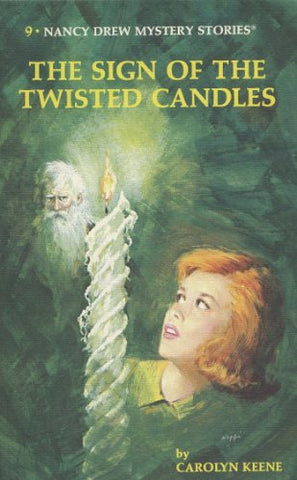 Nancy Drew 09: The Sign of the Twisted Candles - Hardback