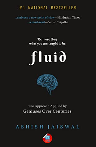 FLUID: THE APPROACH APPLIED BY GENIUSES OVER CENTU - Kool Skool The Bookstore