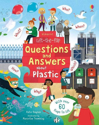 Usborne Lift the Flap : Questions and Answers About Plastic - Hardback