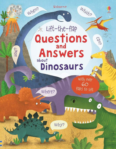 Usborne Lift the Flap : Questions and Answers About Dinosaurs - Hardback