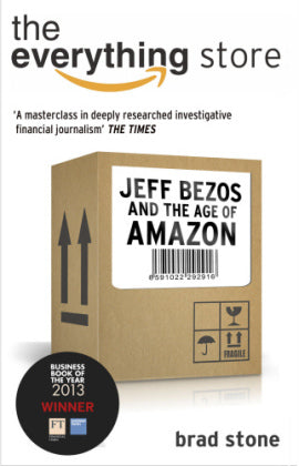 The Everything Store : Jeff Bezos and the Age of Amazon - Paperback
