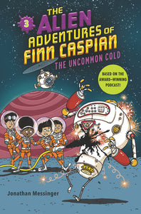 The Alien Adventures of Finn Caspian #3: The Uncommon Cold - Paperback