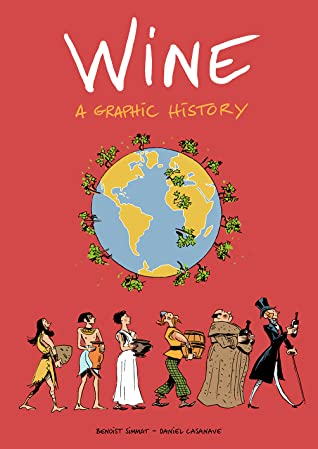 Wine: A Graphic History - Paperback