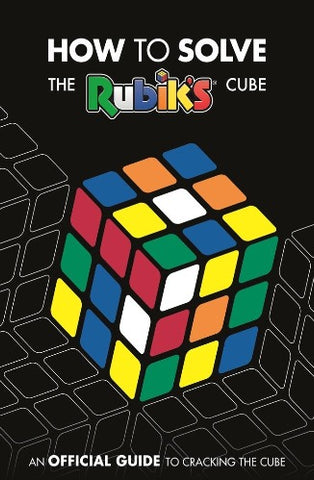 How to Solve The Rubik's Cube : An Official Guide to Cracking the Cube - Kool Skool The Bookstore