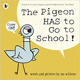 Mo Willems : The Pigeon has to Go to School! - Kool Skool The Bookstore