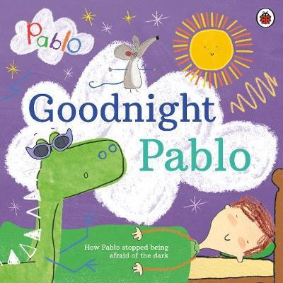 Pablo : Good Night Pablo - How Pablo stopped being afraid of the dark - Paperback