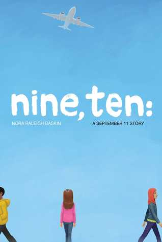 NINE TEN : A SEPTEMBER 11 STORY - Kool Skool The Bookstore
