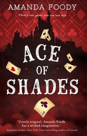 The Shadow Game #1 : Ace of Shades - Paperback