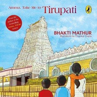 AMMA TAKE ME TO TIRUPATI - Kool Skool The Bookstore