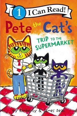I Can Read #1 : Pete the Cat's Trip to the Supermarket - Paperback