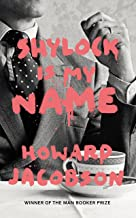 Shylock Is My Name Howard Jacobson - Kool Skool The Bookstore