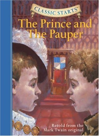 CLASSIC STARTS : THE PRINCE AND THE PAUPER - Kool Skool The Bookstore