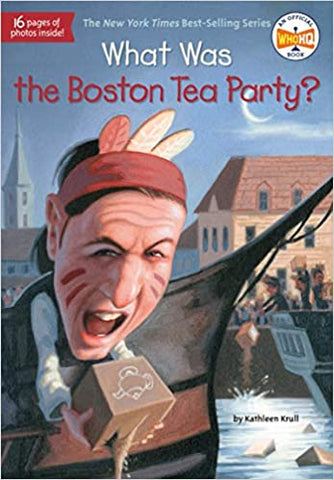 What Was The Boston Tea Party? - Paperback - Kool Skool The Bookstore