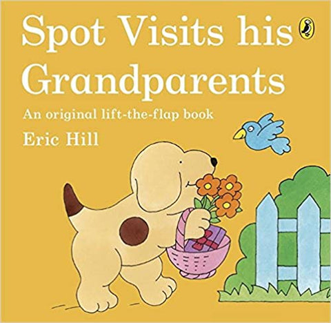 Spot Visits His Grandparents - Kool Skool The Bookstore