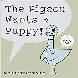 Mo Willems : The Pigeon Wants a Puppy! - Kool Skool The Bookstore