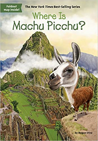 Where Is Machu Picchu? - Paperback - Kool Skool The Bookstore