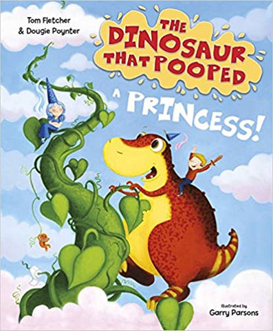 THE DINOSAUR THAT POOPED A PRINCESS - Kool Skool The Bookstore
