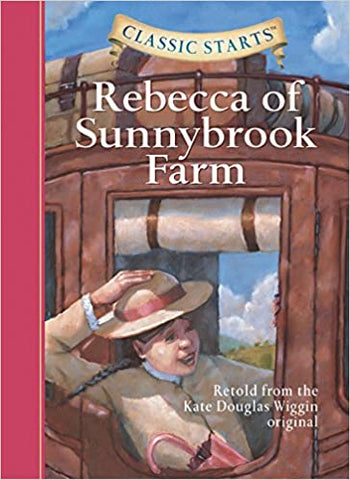 Classic Starts : Rebecca of Sunnybrook Farm - Kool Skool The Bookstore