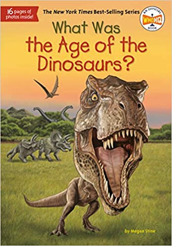 What Was The Age of the Dinosaurs? - Paperback - Kool Skool The Bookstore