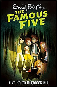 The Famous Five 16 : Five go to Billycock Hill - Kool Skool The Bookstore
